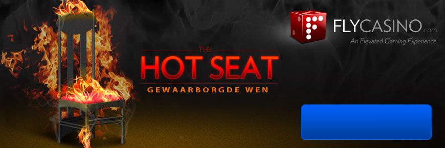 Fly Casino Hot Seat Promosie