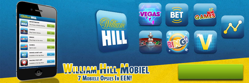 William Hill Mobiel - 7 Mobiele Opsies In Een!
